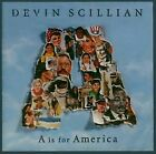 A is for America by Devin Scillian (CD-Audio, 2001)