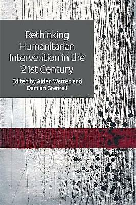 Rethinking Humanitarian Intervention in the 21st Century (Hardback book, 2017)