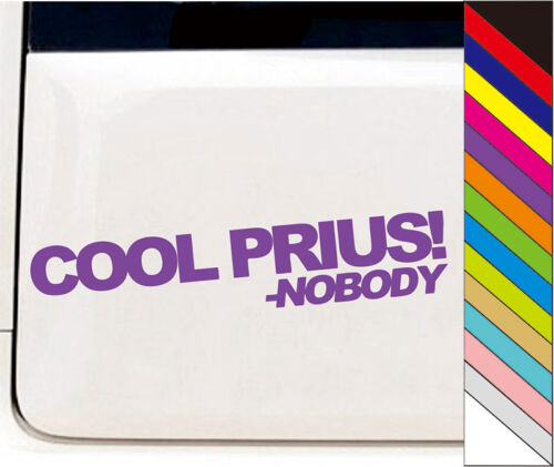 "/""COOL PRIUS!/"" JDM Drift DUB Decal Car Windows Bump Funny Vinyl Sticker 15 Color"