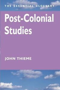 Post-Colonial-Studies-The-Essential-Glossary-Ess