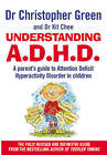 Understanding Attention Deficit Disorder: Parent's Guide to Attention Deficit Hyperactivity Disorder in Children by Christopher Green, Kit Chee (Paperback, 1997)