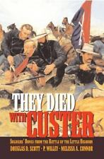 They Died With Custer: Soldiers' Bones from the Battle of the Little Bighorn, Do