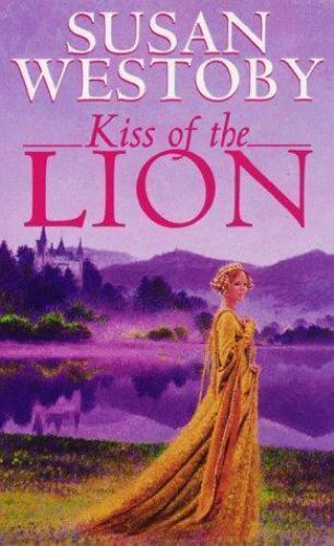 Kiss of the Lion by Susan Westoby