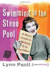 Swimming in the Steno Pool: A Retro Guide to Makin