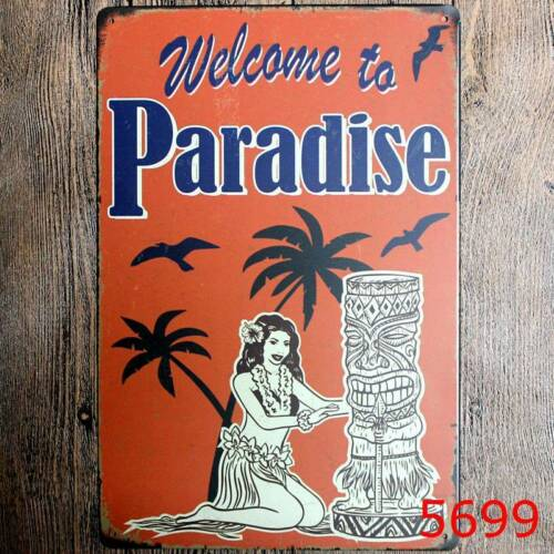 Metal Tin Sign welcome to paradise Bar Pub Vintage Retro Poster Cafe ART