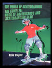 The Complete Book of Skateboards and Skateboarding Gear by Brian Wingate (Paperback / softback, 2003)