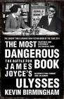 The Most Dangerous Book by Kevin Birmingham (Paperback, 2015)