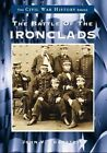 The Battle of The Ironclads by John V Quarstein 9780738501130 (paperback 1999)