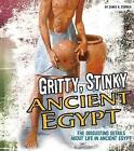Gritty, Stinky Ancient Egypt by James A. Corrick (Hardback, 2016)