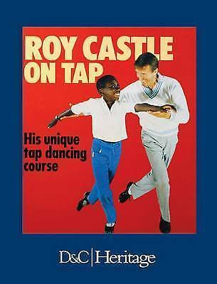 Roy Castle On Tap. His unique tap dancing course. by Castle, Roy, Acceptable Boo