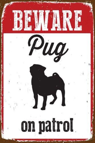 "Vintage Metal Tin Signs Retro Beware Pug on Patrol Art Wall Decor 7.8*11.8/"""