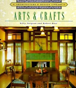 Arts-amp-Crafts-Architecture-amp-Design-Library-by-Rust-Robert-Book-The-Fast-Free