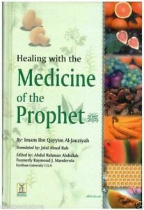 SPECIAL OFFER: Healings with the Medicine of the Prophet (SAW) HB