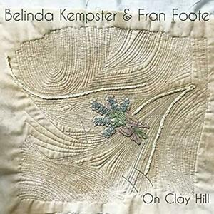 Belinda-Kempster-And-Fran-Foote-On-Clay-Hill-NEW-CD