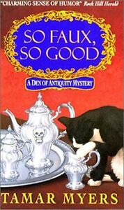 So-Faux-So-Good-A-Den-of-Antiquity-Mystery-by-Tamar-Myers