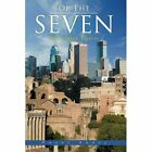 of The Seven Duane Andry Authorhouse Paperback 9781468558227