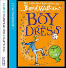 The Boy in the Dress by David Walliams (CD-Audio, 2008)
