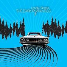 Dark Romantics Lonely Roads w/download 7in NEW sealed