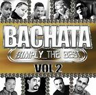 Bachata: Simply the Best, Vol. 2 by Various Artists (CD, 2008, Machete Music)