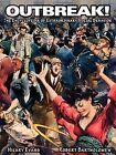 Outbreak!: The Encyclopedia of Extraordinary Social Behavior by Hilary Evans, Robert E. Bartholomew (Paperback, 2009)