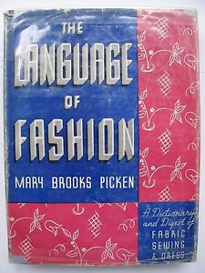 Mary Brooks Picken - The Language of Fashion