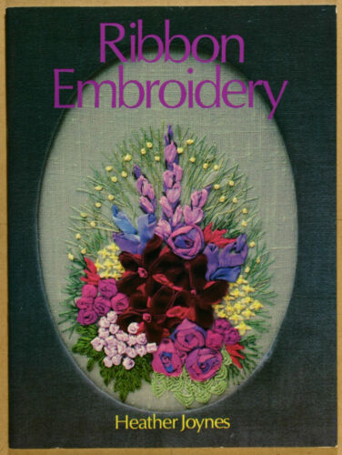 1 of 1 - Ribbon Embroidery by Heather Joynes  VG Qld Qikpost