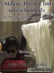 Sklave-bis-der-Tod-uns-scheidet-von-Edyta-Zaborowska-2015-Taschenbuch