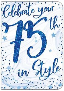 Mens/Male Celebrate Your 75th in Style Birthday Card For Age 75 Male