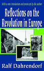Reflections on the Revolution in Europe by Lord Ralf Dahrendorf (Paperback, 2004)
