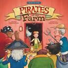Pirates on the Farm by Denette Fretz (Hardback, 2013)