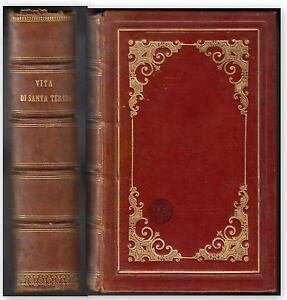 P. CAMILLO MELLA-ISTORIA DELLA PROPRIA VITA DI SANTA TERESA MODENA 1871-L3854