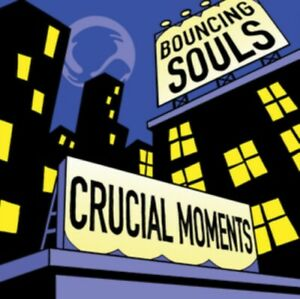 The Bouncing Souls - Crucial Moments NEW LP