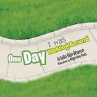 One Day I Was Walking Around by Ariella Ben-Aharon (Paperback / softback, 2012)