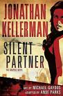 Silent Partner: The Graphic Novel by Jonathan Kellerman (Hardback)