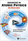 Advances in Atomic Physics: An Overview by David Guery-Odelin, Claude Cohen-Tannoudji (Paperback, 2011)