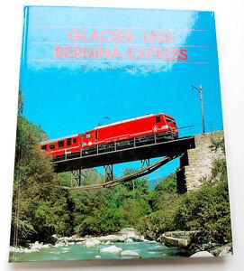 Glacier-und-Bernina-Express-Hitz-Weber-Bechtermuenz-1996