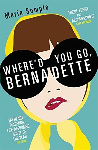 1 of 1 - Where'd You Go, Bernadette by Semple, Maria 178022124X The Cheap Fast Free Post