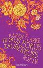 Hokus Pokus Zauberkuss von Karen Clarke (2014, Taschenbuch)