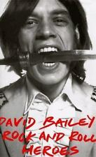 David Bailey's Rock and Roll Heroes by Bailey, David, Spencer, Neil