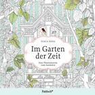 Im Garten der Zeit (2015, Taschenbuch)