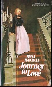 Journey-To-Love-Rona-Randall-First-Ace-Printing-1972-Gothic-Large-Type
