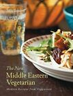 The New Middle Eastern Vegetarian: Modern Recipes from Veggiestan by Sally Butcher (Hardback)