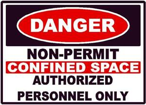 Details about DANGER CONFINED SPACE NON PERMIT SAFETY SIGN STICKER OSHA  CONSTRUCTION