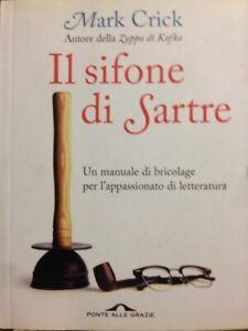 Il-Sifone-Di-Sartre-Mark-Crick