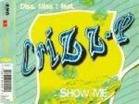 Diss Miss Show me (1994, feat. Crizz-P) [Maxi-CD]