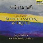 Violin Concertos of Mendelssohn and Bruch (CD, Jan-2006, Telarc Distribution)
