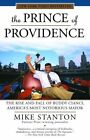 The Prince of Providence by Mike Stanton (Paperback, 2004)