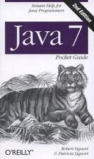 Java 7 Pocket Guide: Instant Help for Java Programmers, Liguori, Robert, Liguori