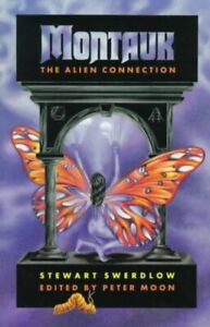 Montauk-The-Alien-Connection-Paperback-by-Swerdlow-Stewart-Moon-Peter