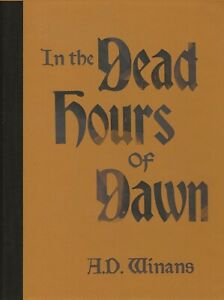 A-D-WINANS-034-IN-THE-DEAD-HOURS-OF-DAWN-034-BOTTLE-OF-SMOKE-PRESS-SIGNED-5-100-HC
